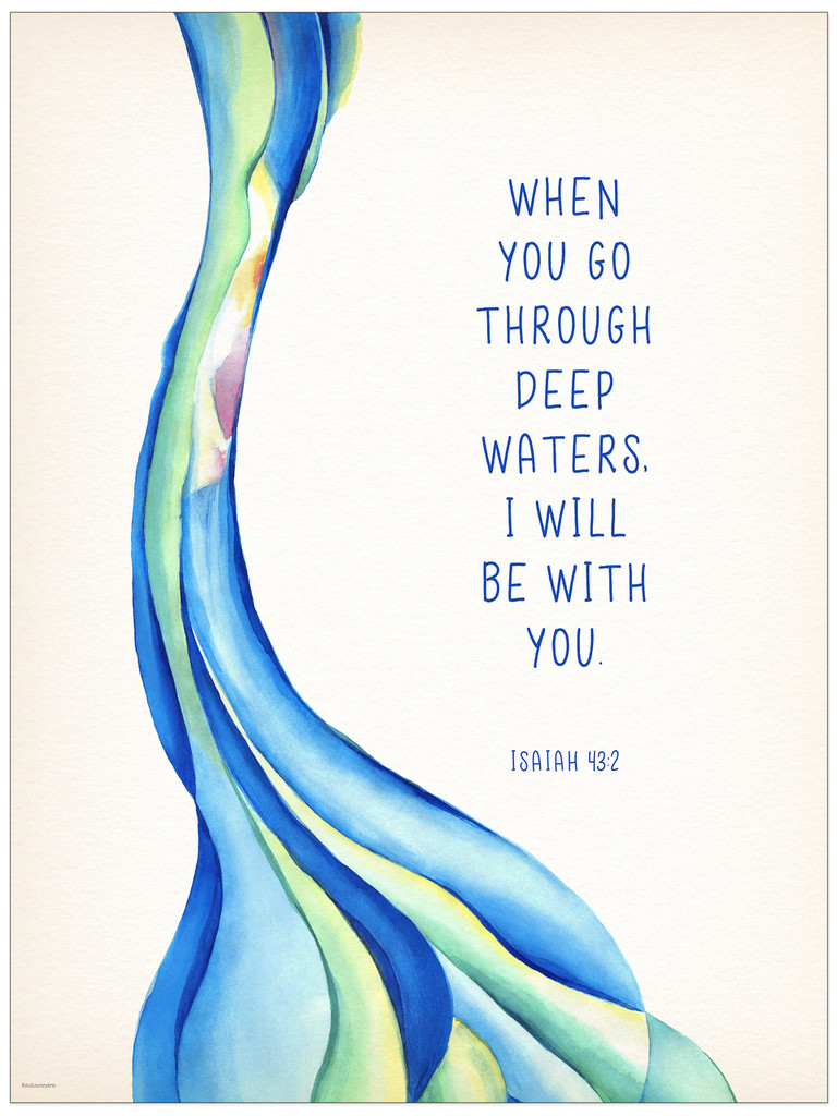 Deep Waters Spiritual and Inspirational Bible Quote Print. Fine Art Paper, Laminated, or Framed. Multiple Sizes.