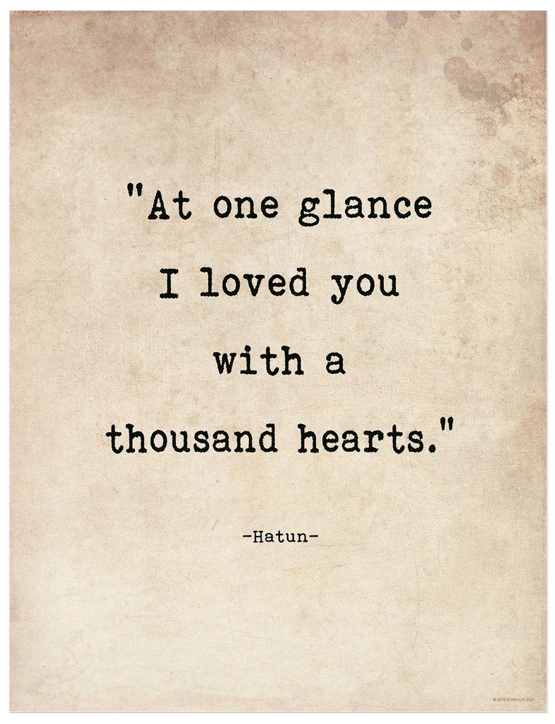 At One Glance I Loved You With a Thousand Hearts - Hatun, Romantic Quote Print. Fine Art Paper, Laminated, or Framed. Multiple Sizes for Home, Office, or School