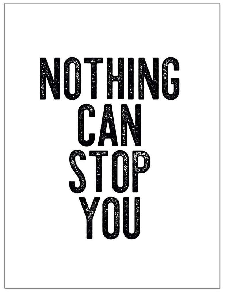 Nothing Can Stop You - Letter Press Style Quote Canvas Art Print w/Hanger for Home, Classroom or Library