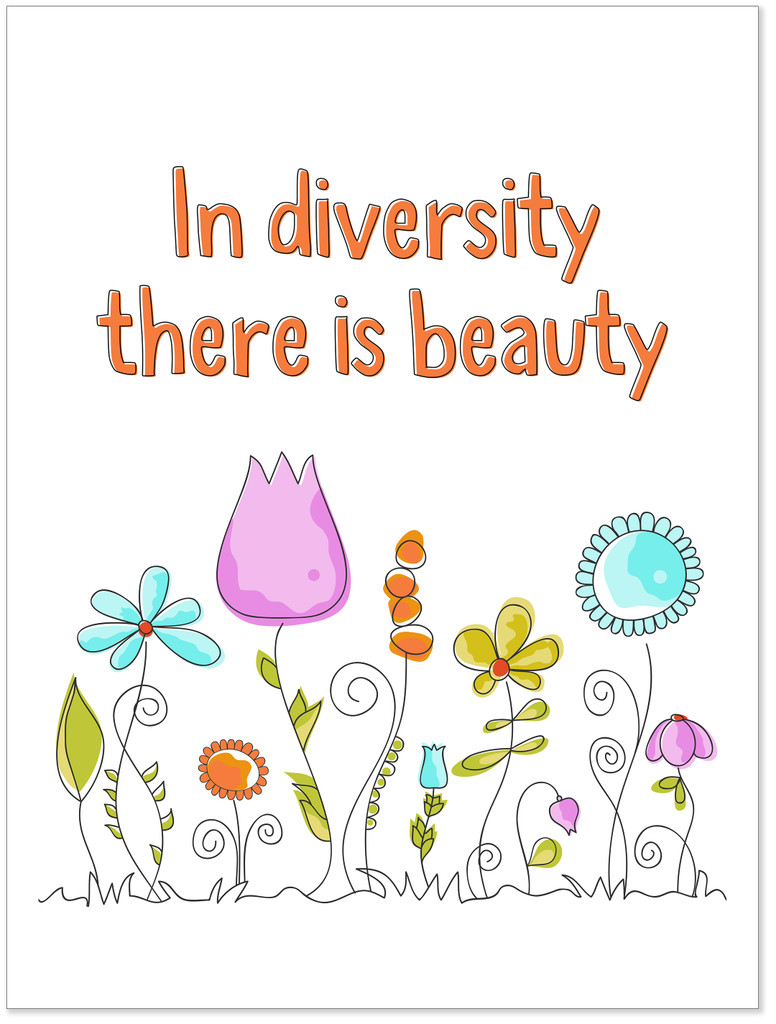 In Diversity There is Beauty Art Print. Inclusivity Poster for Classroom. Matte Paper, Laminated or Framed. Multiple Sizes