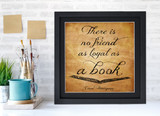 Ernest Hemingway Classic Inspirational Quote, Motivational Art Print, Loyal as a Book. Vintage Style Literary Poster