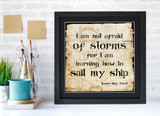 Louisa May Alcott Classic Inspirational Quote, Motivational Art Print, Not Afraid of Storms. Vintage Style Literary Poster