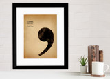 Comma, Writing, Punctuation and Grammar Art Print. Fine Art Paper, Laminated, or Framed. Multiple Sizes Available for Home or School.
