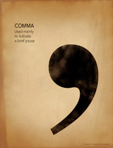 Comma Grammar, Punctuation and Writing Poster. Fine Art Paper, Laminated, or Framed. Multiple Sizes Available for Home, Office, or School.