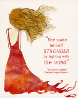 Secret Garden She Made Herself Stronger Children's Literary Quote Print. Available Fine Art Paper, Laminated or Framed. Multiple Sizes