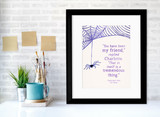 You Have Been My Friend E.B. White Literary Children's Quote Print. Fine Art Paper, Laminated or Framed. Multiple Sizes