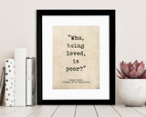 Romantic Quote Poster. Who Being Loved Is Poor? Oscar Wilde Literary Print For School, Library, Office or Home
