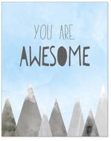 You Are Awesome Inspirational Quote Print. Fine Art Paper, Laminated, or Framed. Multiple Sizes Available for Home, Office, or School.