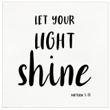 Let Your Light Shine Spiritual and Inspirational Bible Verse Print. Fine Art Paper, Laminated, or Framed. Multiple Sizes