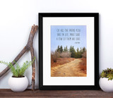 Of All The Paths You Take in Life, Make Sure a Few of Them Are Dirt John Muir Inspirational Quote Print. Fine Art Paper, Laminated or Framed
