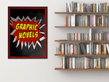Graphic Novels Library Print. Choose Fine Art Paper, Laminated, or Framed. Multiple Sizes Available