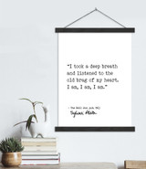 I Am, I Am, I Am -Sylvia Plath, The Bell Jar, Author Signature Literary Quote Canvas Art Print w/ Hanger for Home, Classroom, or Library