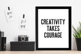 Creativity Takes Courage - Letter Press Style Inspirational Quote Print. Fine Art Paper, Laminated, or Framed. Multiple Sizes for Home, Office, or School