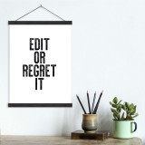 Edit Or Regret It - Letter Press Style Quote Canvas Art Print w/Hanger for Home, Classroom or Library