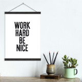 Work Hard Be Nice - Letter Press Style Quote Canvas Art Print w/Hanger for Home, Classroom or Library