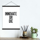 Innovate or Die - Letter Press Style Quote Canvas Art Print w/Hanger for Home, Classroom or Library