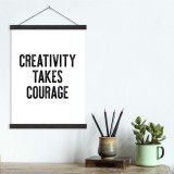 Creativity Takes Courage - Letter Press Style Quote Canvas Art Print w/Hanger for Home, Classroom or Library