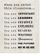 When You Enter This Classroom Print. Fine Art Paper, Laminated, or Framed. Multiple Sizes Available
