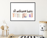 All Welcome Art Print. Diversity and Inclusivity Poster. Matte Paper, Laminated or Framed. Multiple Sizes