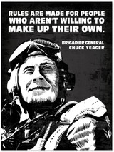 Chuck Yeager Make Your Own Rules Quote Art Print. Matte Paper, Laminated or Framed. Multiple Sizes