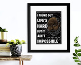 Life's Hard, But It Ain't Impossible August Wilson Quote Art Print. Matte Paper, Laminated or Framed. Multiple Sizes
