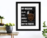 My Mission Maya Angelou Quote Art Print. Matte Paper, Laminated or Framed. Multiple Sizes