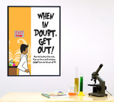 When in Doubt Lab Safety Poster. Plain Paper, Laminated, or Framed. Multiple Sizes Available.