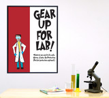 Gear Up for Lab Lab Safety Poster. Plain Paper, Laminated, or Framed. Multiple Sizes Available.