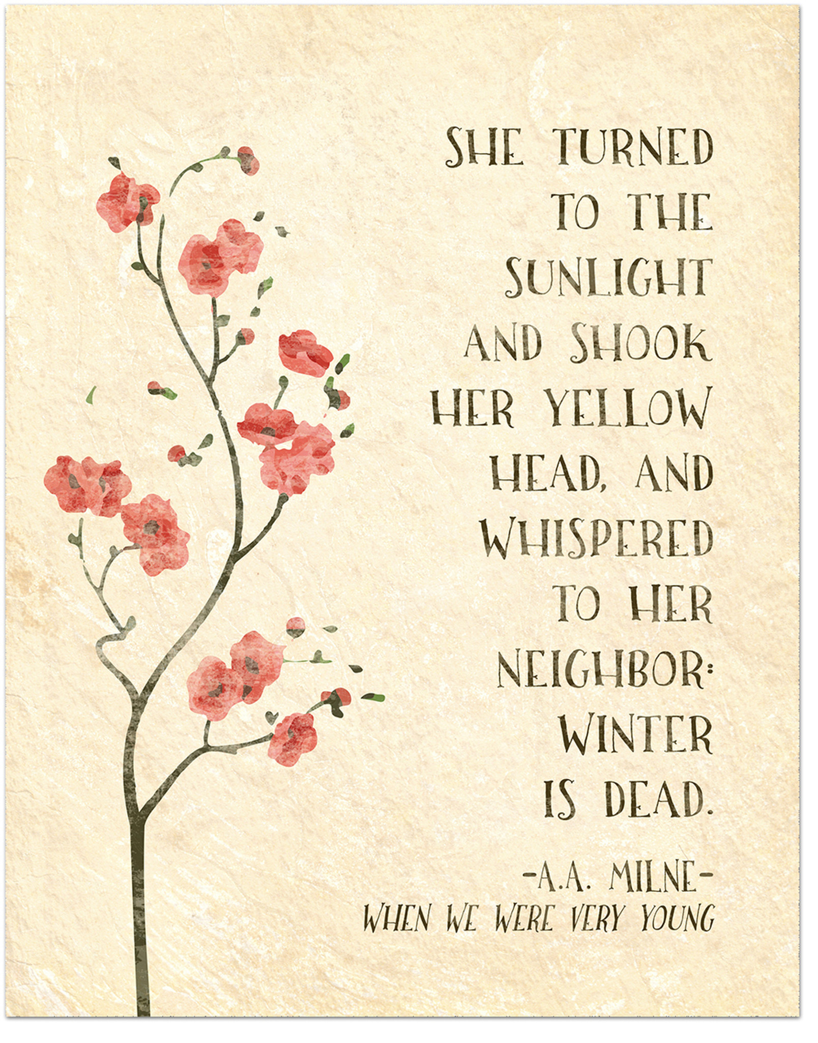 Winter Is Dead Aa Milne Inspirational Literary Quote From When