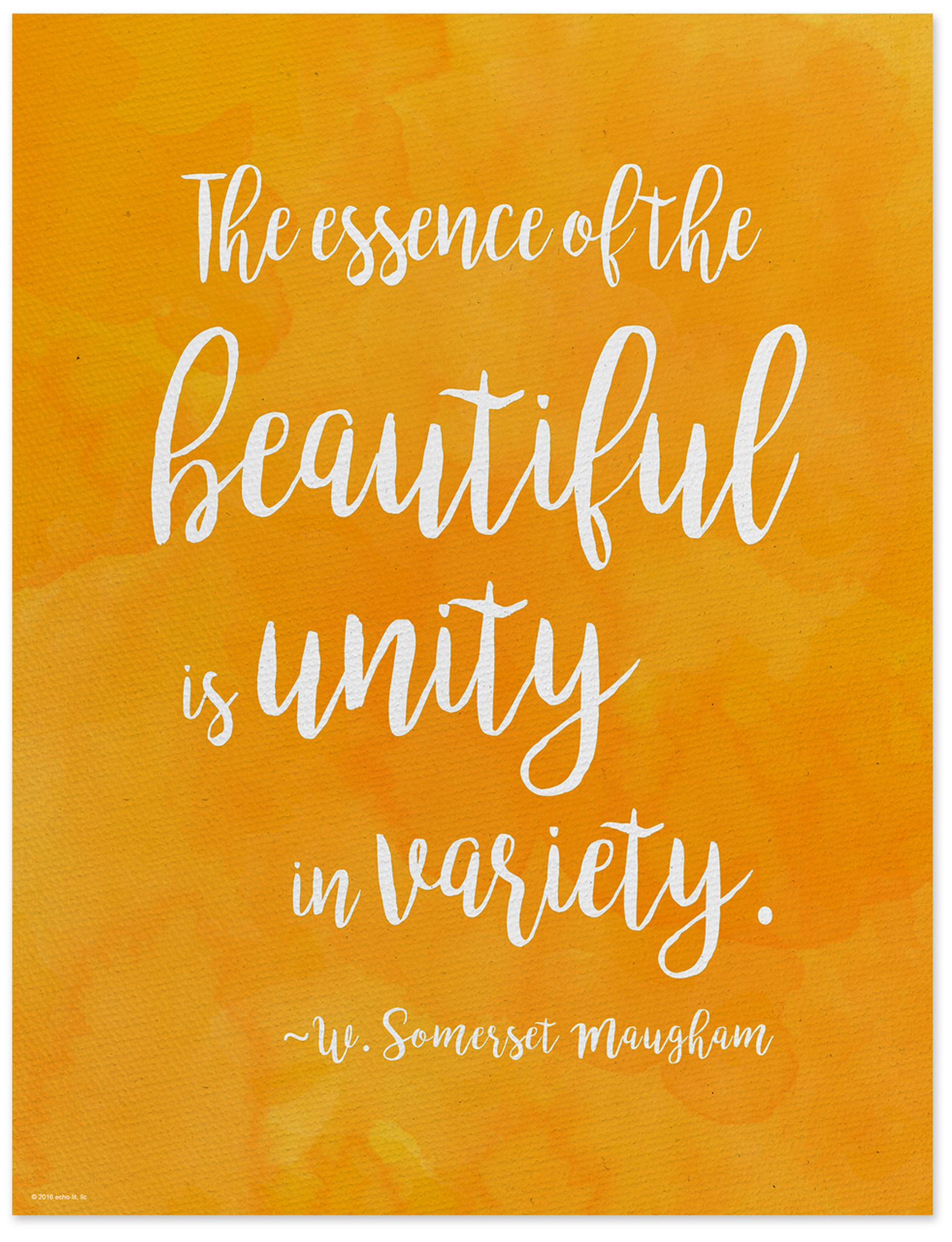Diversity Quotes Unity in Variety   W. Somerset Maugham Diversity Quote Poster  Diversity Quotes