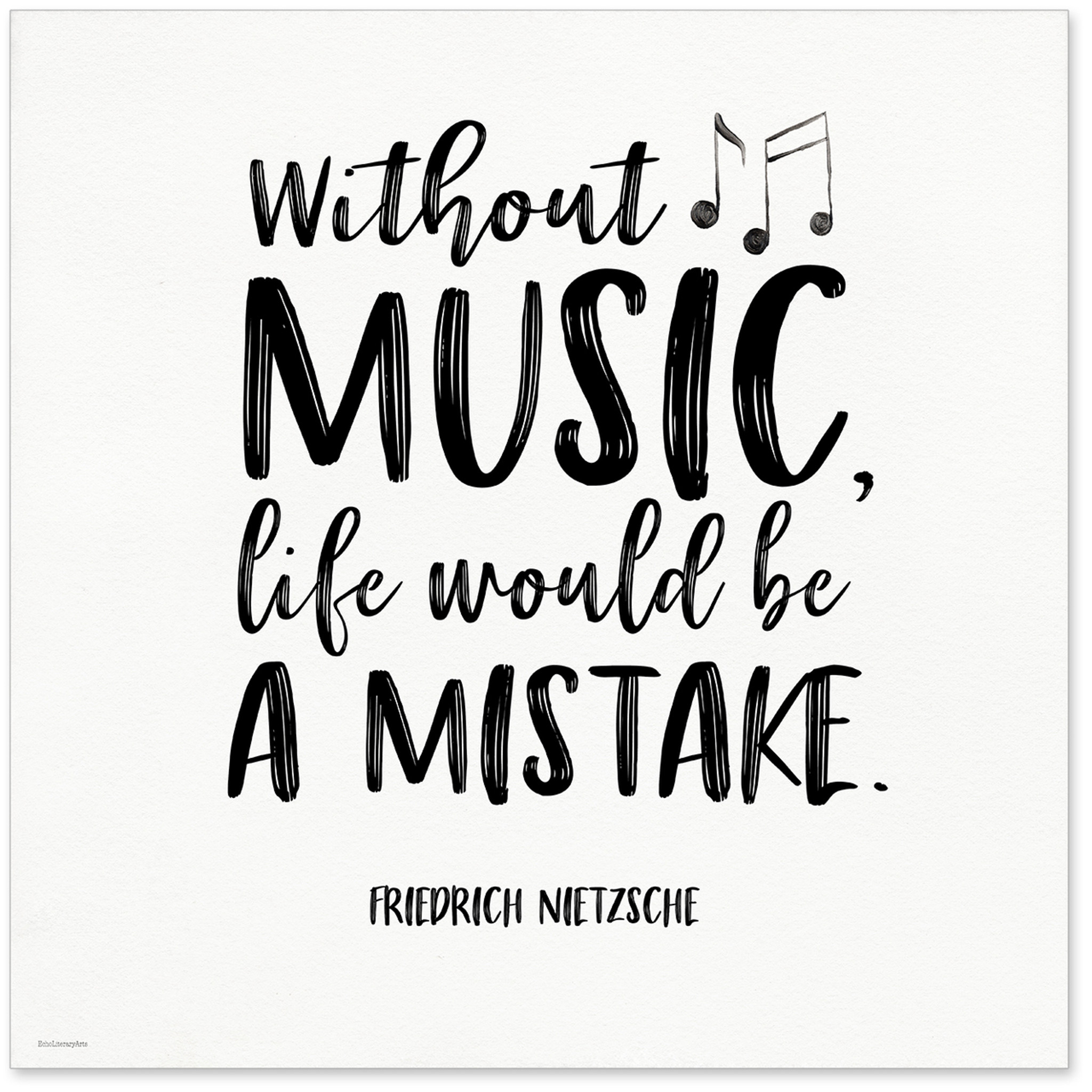 Without Music Life Would Be A Mistake Nietzsche Quote Art Print Musical Literary Quote Print Fine Art Paper Laminated Or Framed Multiple Sizes