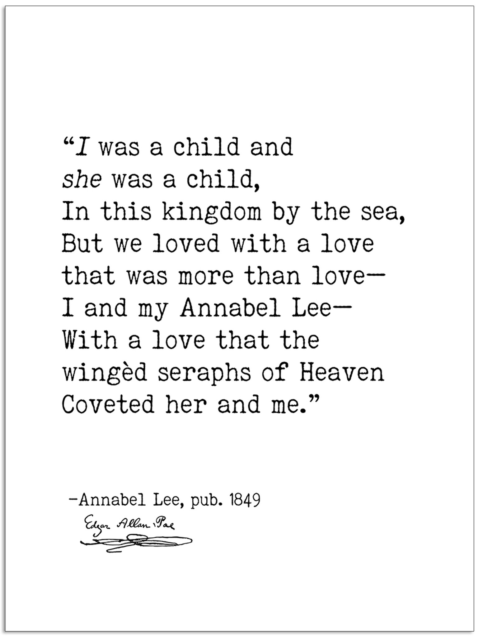 Edgar Allan Poe Annabel Lee I Was A Child Author Signature Literary Quote Canvas Art Print W Hanger For Home Classroom Or Library Echo Lit