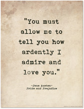 Romantic Quote Poster - Pride and Prejudice by Jane Austen. Literary Quote Print. Fine Art Paper, Laminated, or Framed. Multiple Sizes Available for Home, Office, or School.