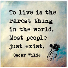 To Live is the Rarest Thing in the World- Oscar Wilde Inspirational Literary Quote. Fine Art Paper, Laminated, or Framed. Multiple Sizes Available for Home, Office, or School.