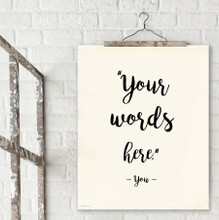 Choose Your Words Personalized Art Print For Home, Office or Classroom