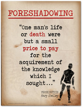 Foreshadowing-Literary Terms. Literary Quote Print. Fine Art Paper, Laminated, or Framed. Multiple Sizes Available for Home, Office, or School.