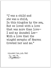 I Was a Child And She Was a Child - Edgar Allan Poe, Annabel Lee, Author Signature Literary Fine Art Print for Home, Office or School