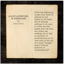 Alice`s Adventures in Wonderland - Lewis Carroll, Opening Line Children's Literary Quote Print. Fine Art Paper, Laminated, or Framed. Multiple Sizes Available for Home, Office, or School.