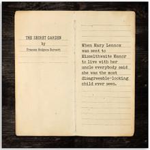 The Secret Garden - Frances Hodgson Burnett, Opening Line Children's Literary Quote Print. Fine Art Paper, Laminated, or Framed. Multiple Sizes Available for Home, Office, or School.