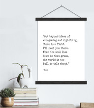 I Will Meet You There - Rumi, Author Signature  Literary Quote Canvas Art Print w/ Hanger for Home, Classroom, or Library
