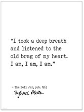 I Am, I Am, I Am -Sylvia Plath, The Bell Jar, Author Signature  Literary Canvas Art Print w/ Hanger for Home, Classroom, or Library