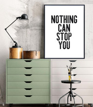 Nothing Can Stop You - Letter Press Style Inspirational Quote Print. Fine Art Paper, Laminated, or Framed. Multiple Sizes for Home, Office, or School