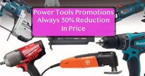power tools promotions