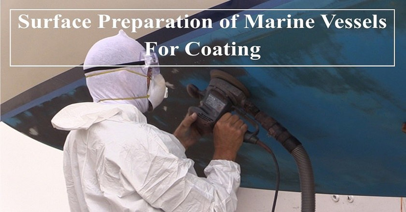 ​Surface Preparation of Marine Vessels For Coating