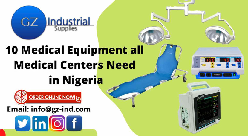 10 medical equipment all medical centers need in Nigeria