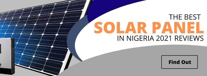 The Best Solar Panel in Nigeria 2021 Reviews