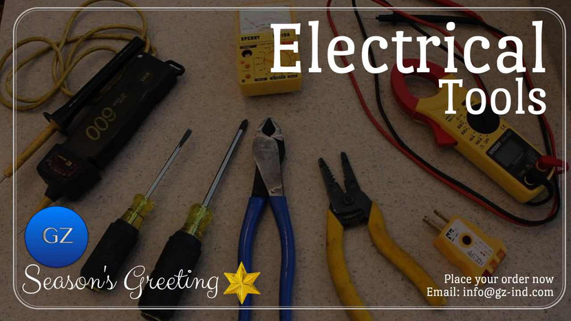 ELECTRICAL TOOLS AND THEIR USES