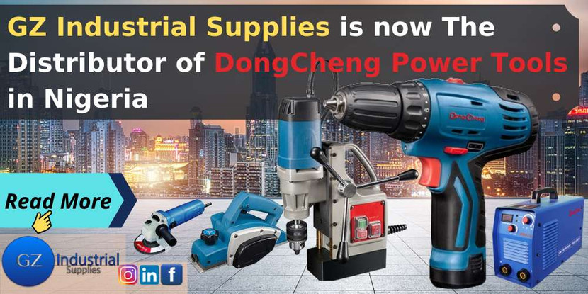 Press Release. GZ Industrial Supplies is now The Distributor of DongCheng Power Tools in Nigeria