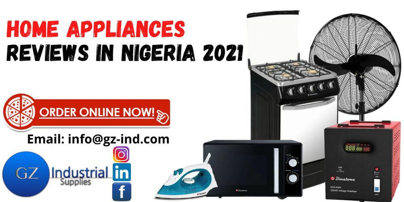 Home Appliances in Nigeria 2021 Reviews