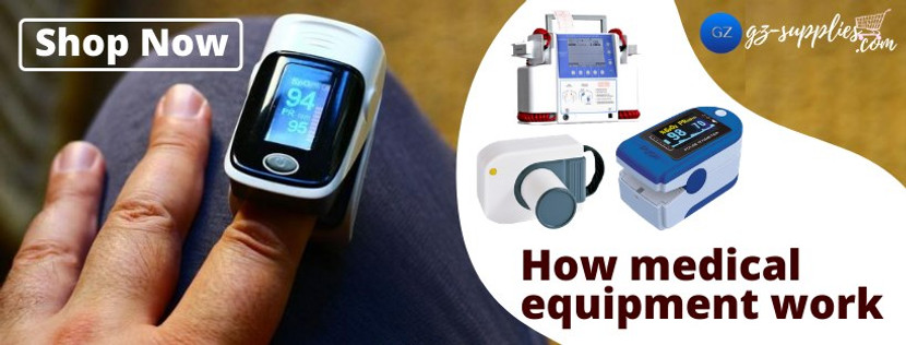 How Medical Equipment Work